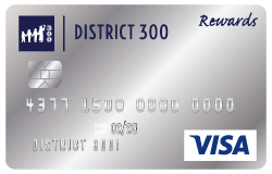 District 300 Visa Rewards