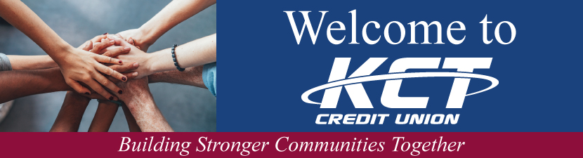 Welcome to KCT Credit Union - Building Stronger Communities Together