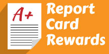 Report Card Rewards
